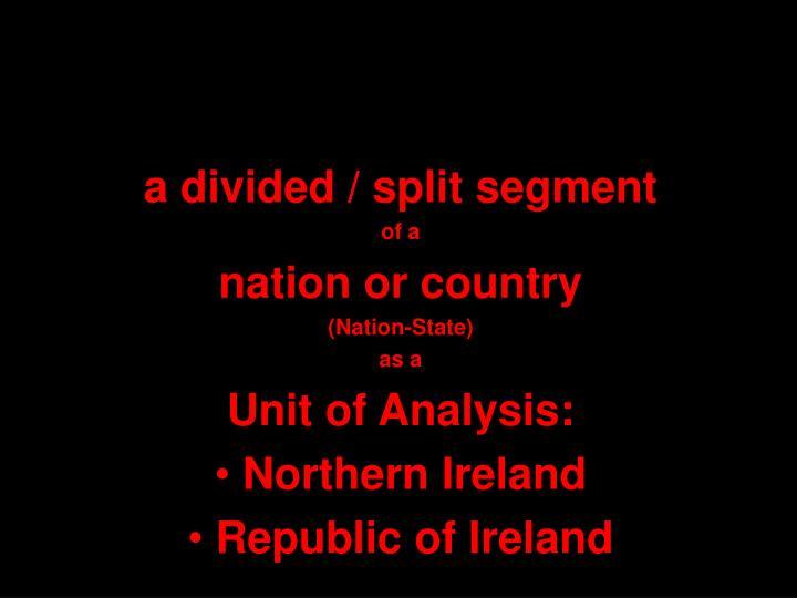 a divided / split segment