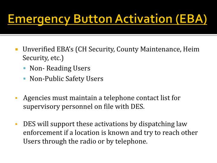 Emergency Button Activation (EBA)