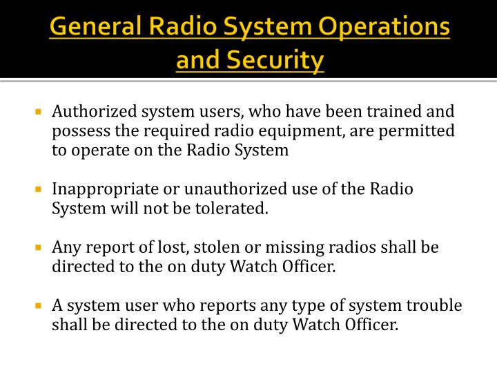 General radio system operations and security