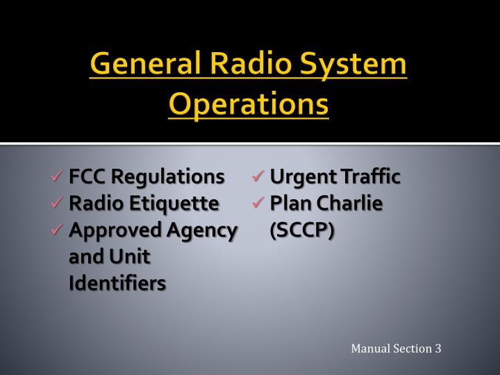 General Radio System Operations