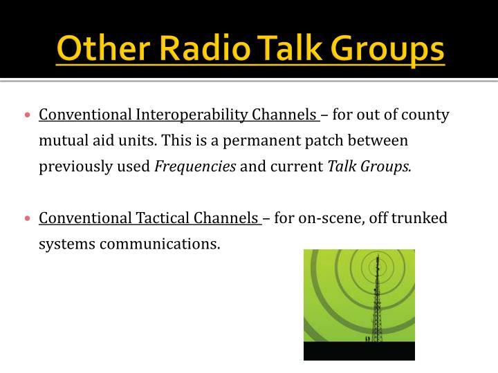Other Radio Talk Groups
