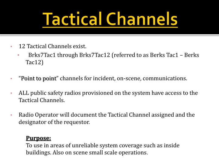 Tactical Channels