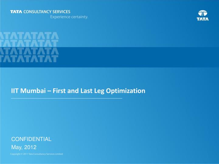 Iit mumbai first and last leg optimization