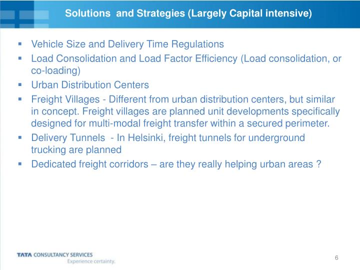 Solutions  and Strategies (Largely Capital intensive)
