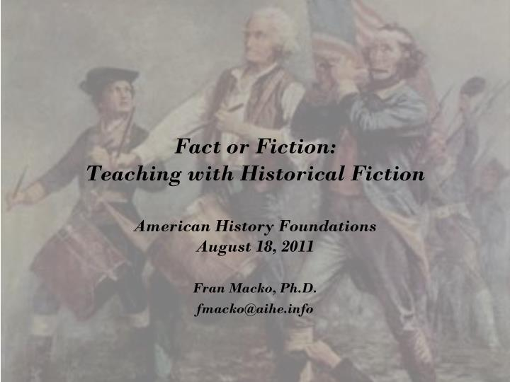 Fact or fiction teaching with historical fiction