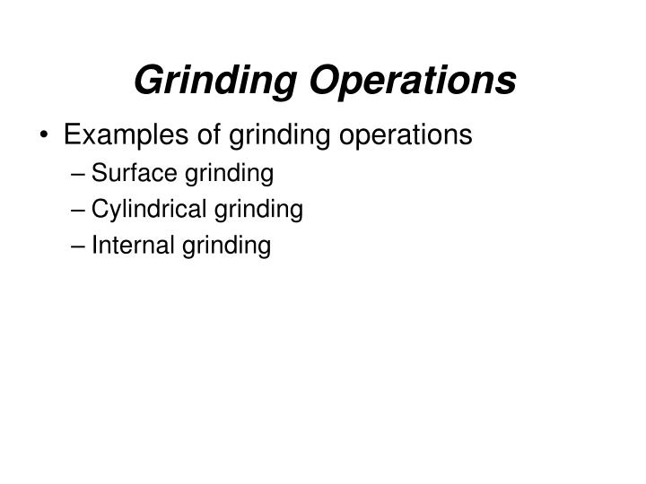 Grinding Operations