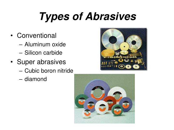 Types of abrasives