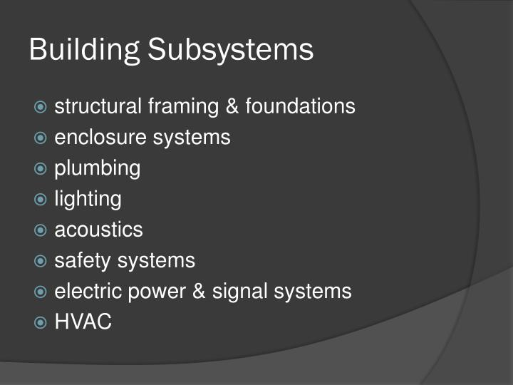 Building subsystems