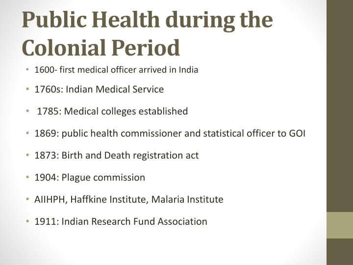 Public Health during the Colonial Period
