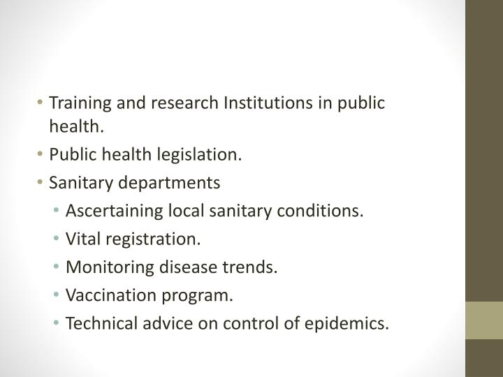 Training and research Institutions in public health.