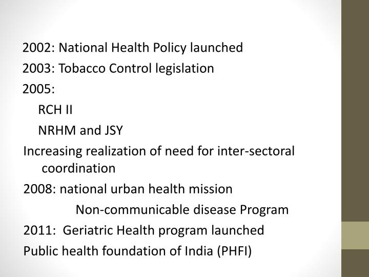 2002: National Health Policy launched