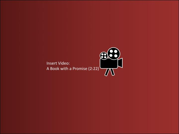 Insert Video: