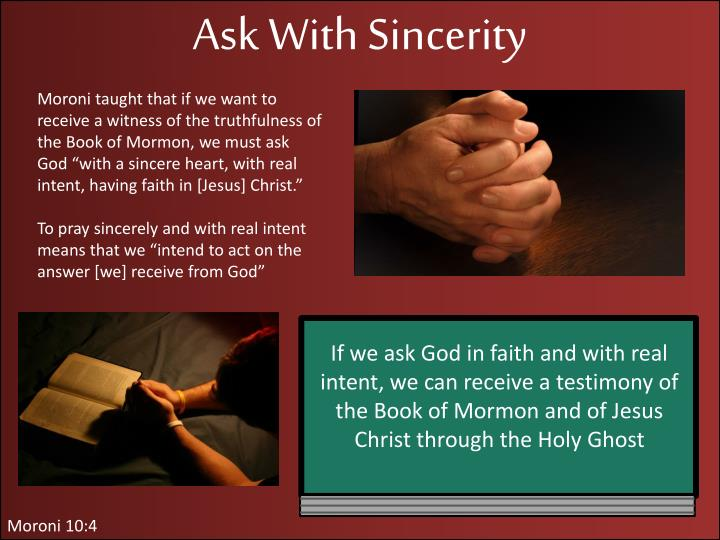 Ask With Sincerity