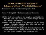 book of daniel chapter 5 belshazzar s feast the fall of babylon10
