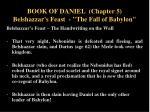 book of daniel chapter 5 belshazzar s feast the fall of babylon11