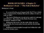 book of daniel chapter 5 belshazzar s feast the fall of babylon4