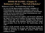 book of daniel chapter 5 belshazzar s feast the fall of babylon9
