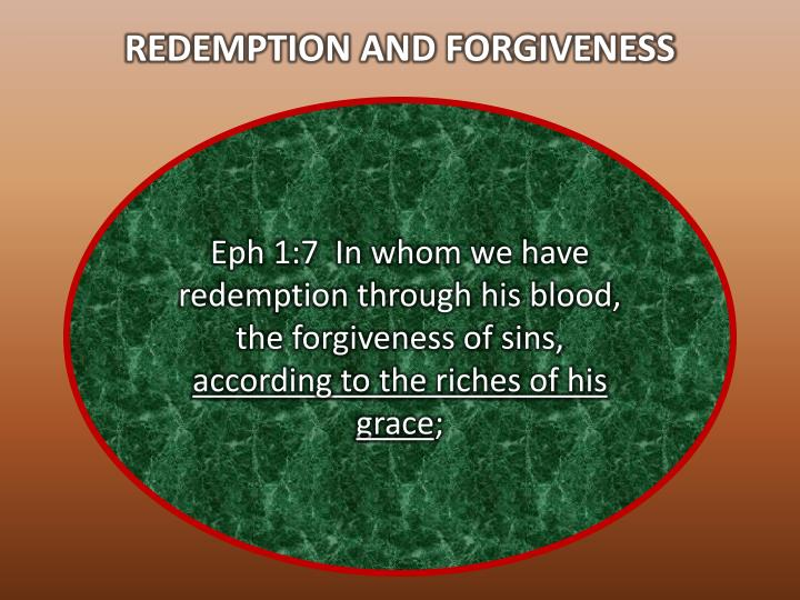 REDEMPTION AND FORGIVENESS