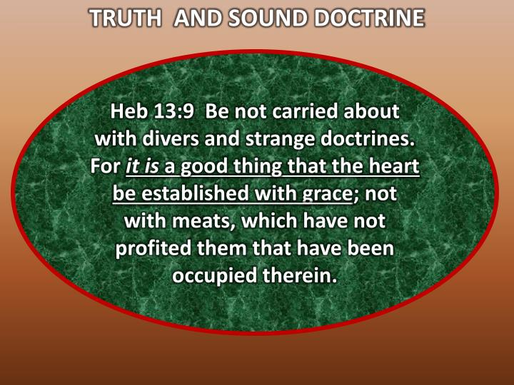 TRUTH  AND SOUND DOCTRINE