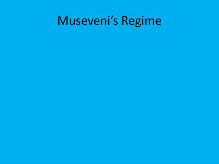 Museveni's
