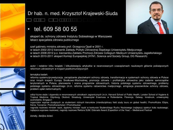 Dr hab. n. med. Krzysztof Krajewski-Siuda