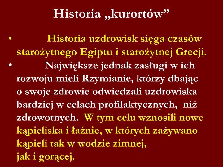 "Historia ""kurortów"""