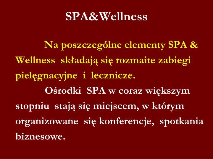 SPA&Wellness