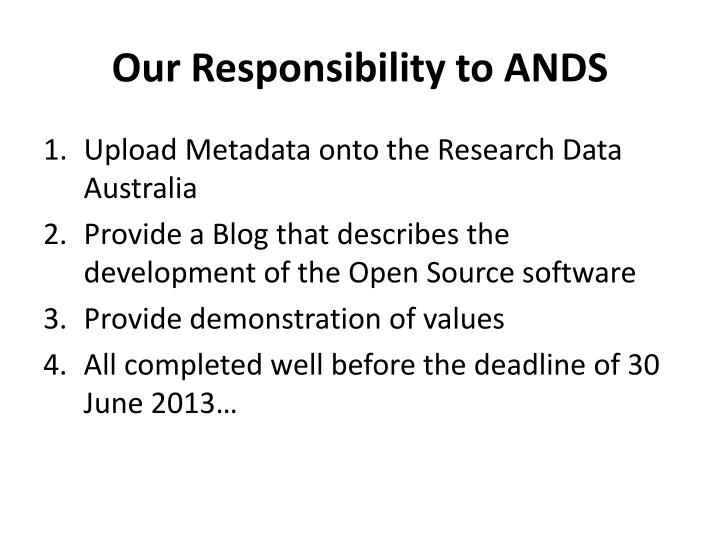 Our Responsibility to ANDS