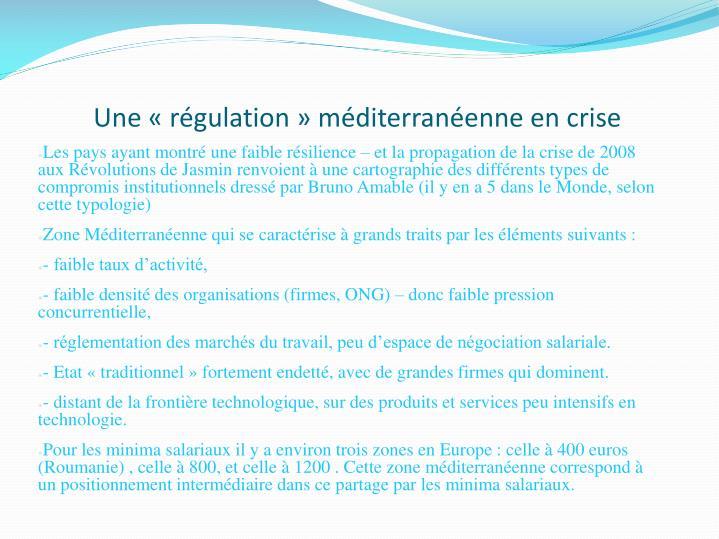 Une «régulation» méditerranéenne en crise
