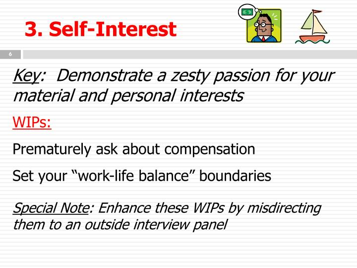 3. Self-Interest