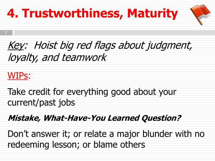 4. Trustworthiness, Maturity