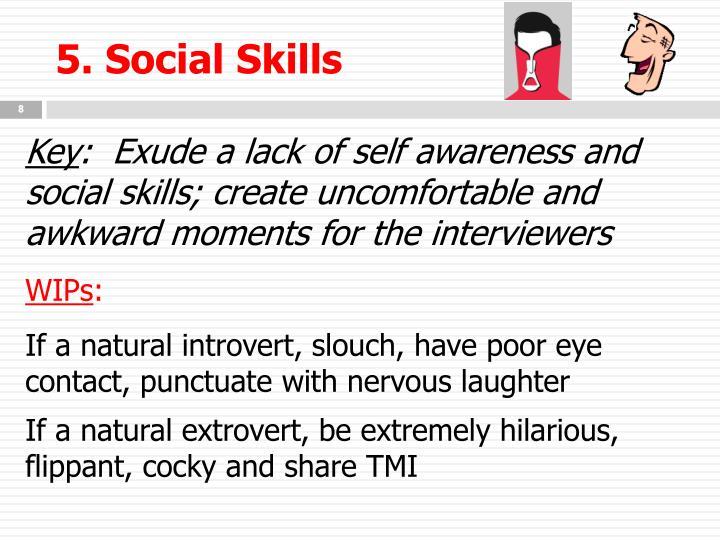 5. Social Skills