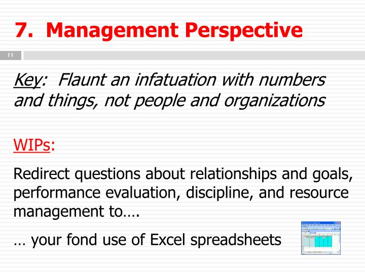 7.  Management Perspective