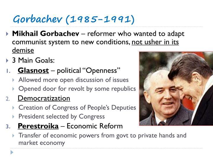 Gorbachev (1985-1991)