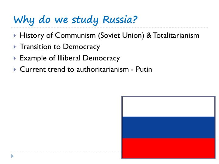 Why do we study Russia?
