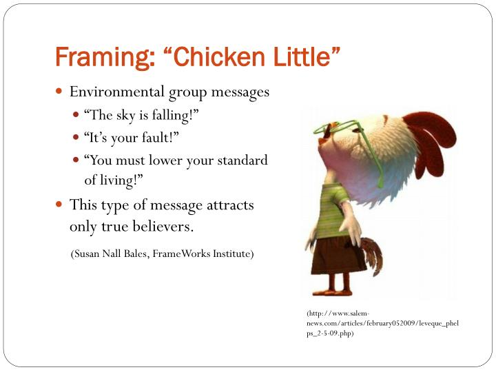 "Framing: ""Chicken Little"""