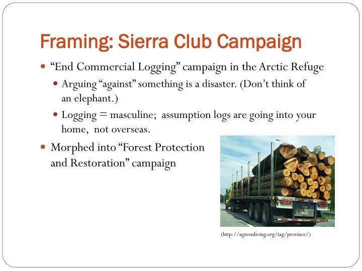 Framing: Sierra Club Campaign