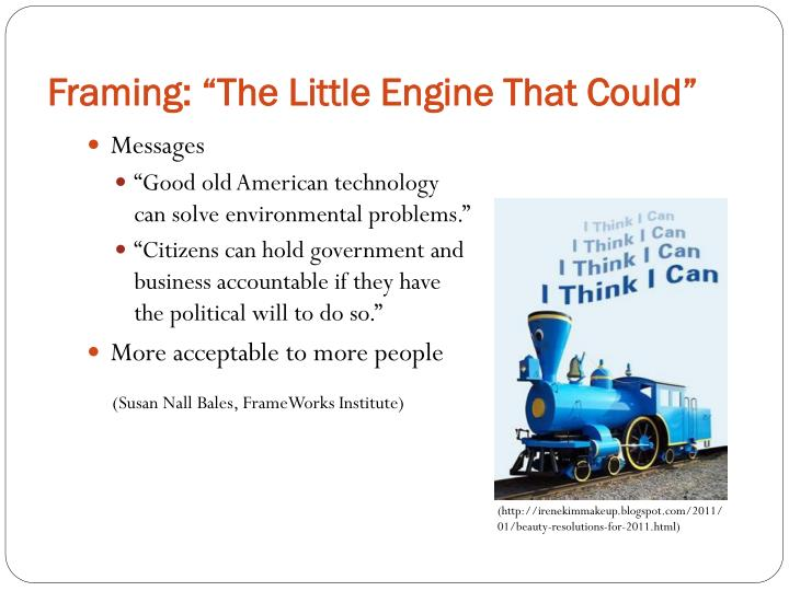 "Framing: ""The Little Engine That Could"""