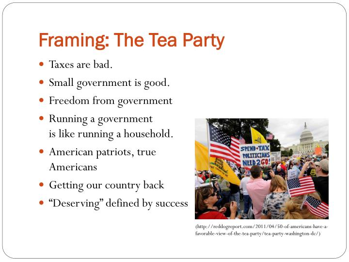Framing: The Tea Party