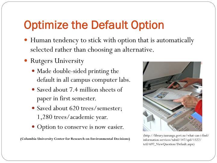 Optimize the Default Option