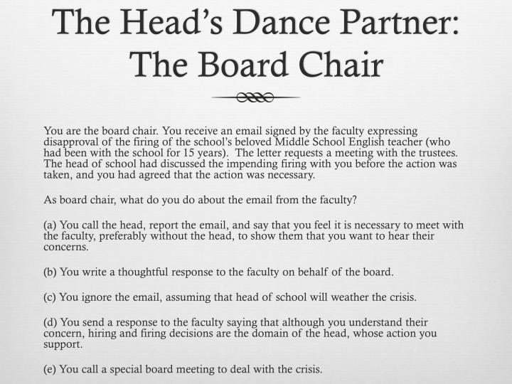 The Head's Dance Partner: