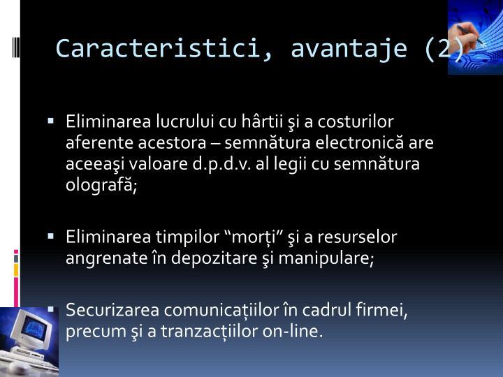 Caracteristici, avantaje