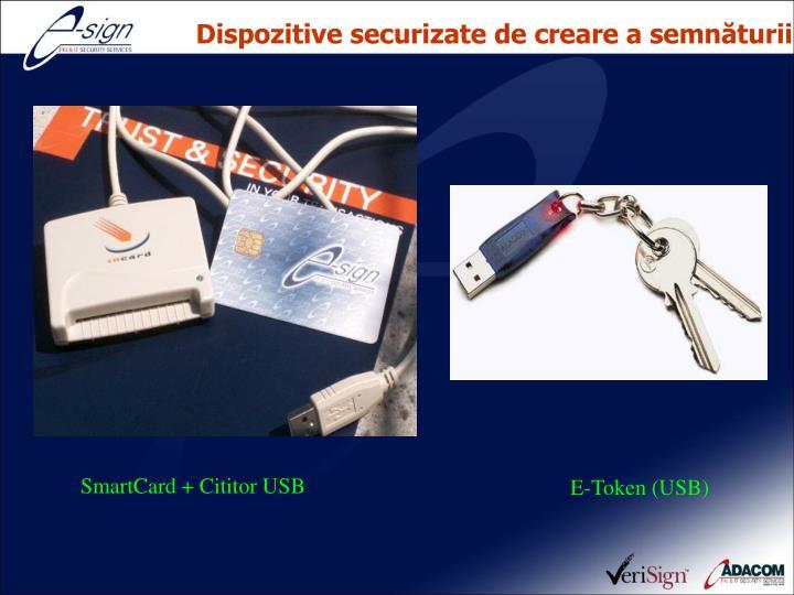 Dispozitive securizate de creare a semnăturii