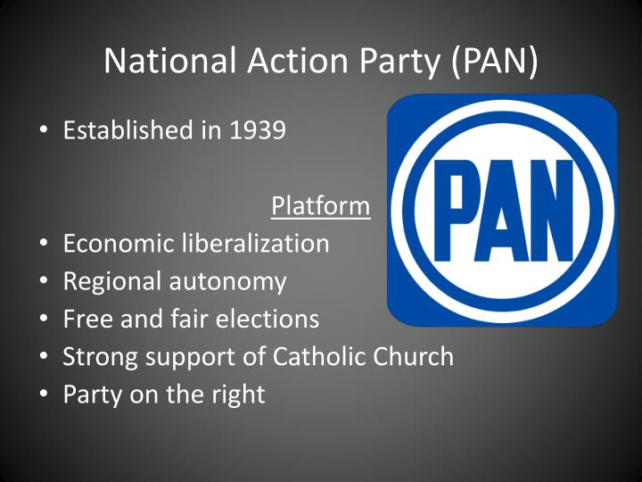 National Action Party (PAN)