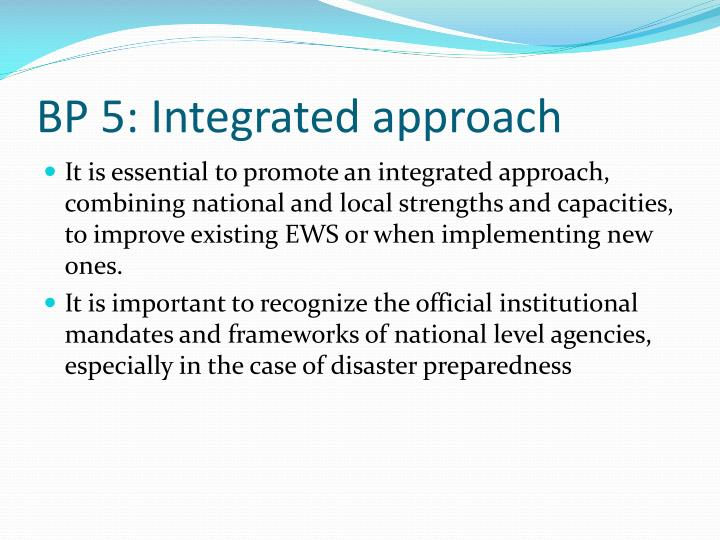 BP 5: Integrated approach