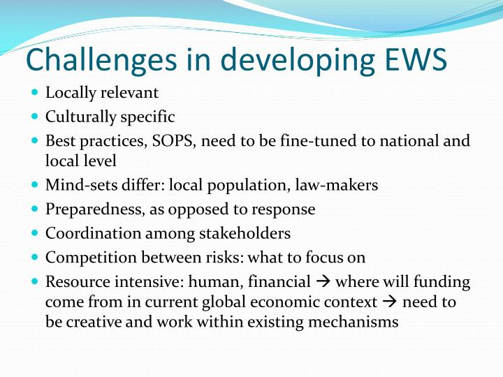 Challenges in developing EWS