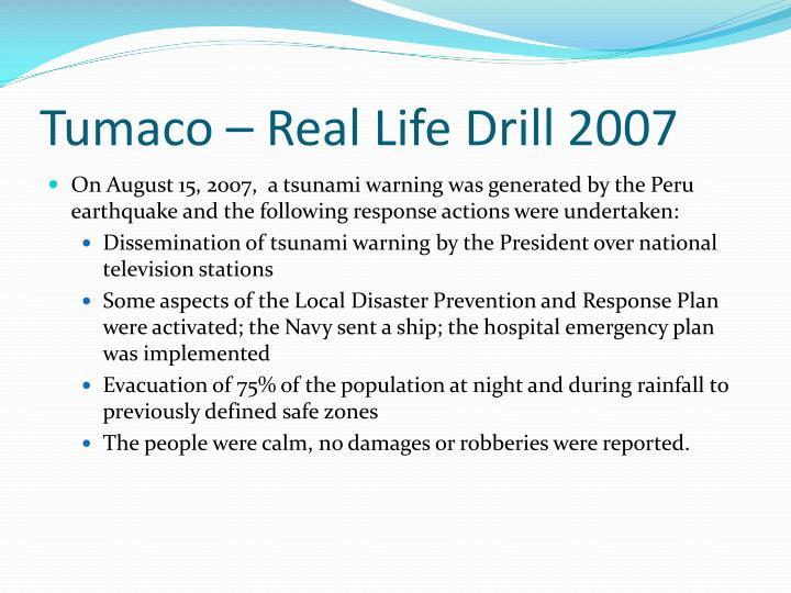 Tumaco – Real Life Drill 2007