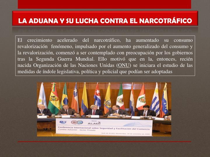 LA ADUANA Y SU LUCHA CONTRA EL NARCOTRÁFICO
