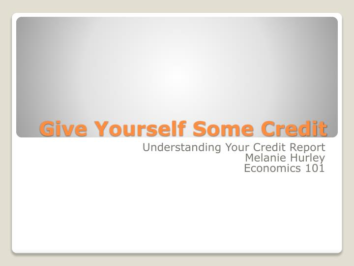 Give yourself some credit