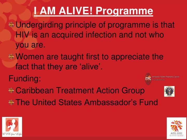 I AM ALIVE! Programme